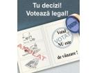 Tu decizi! Votează legal!